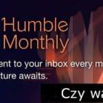 Humble Bundle Monthly – czy warto?